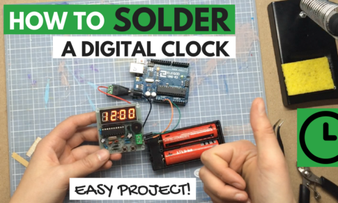 How to Solder a Digital Clock Project