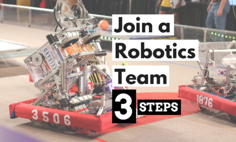 How to Join a Robotics Team (Leagues & Competitions)
