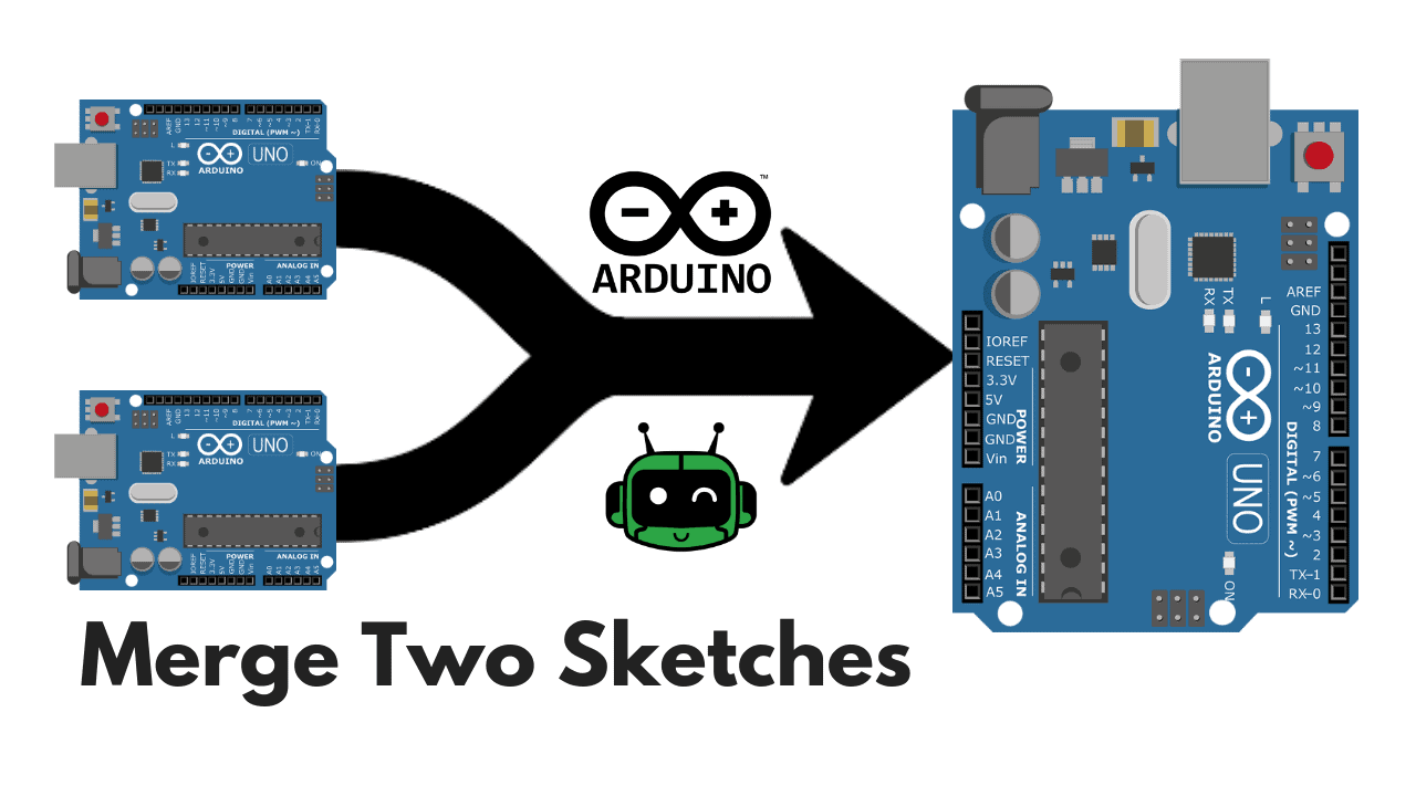 Merge Two Arduino Sketches Together