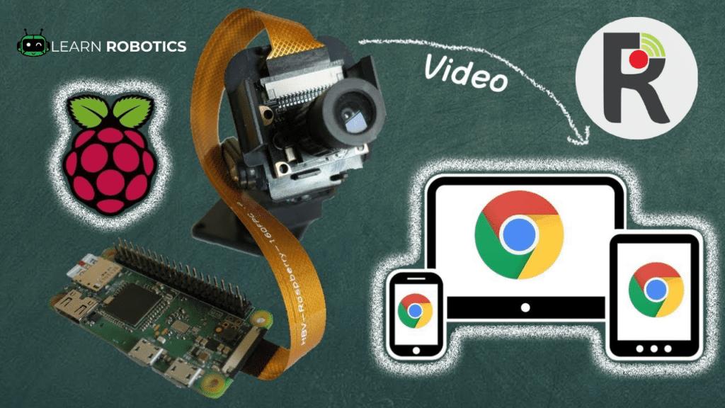 Video Streaming Raspberry Pi Robot & Camera