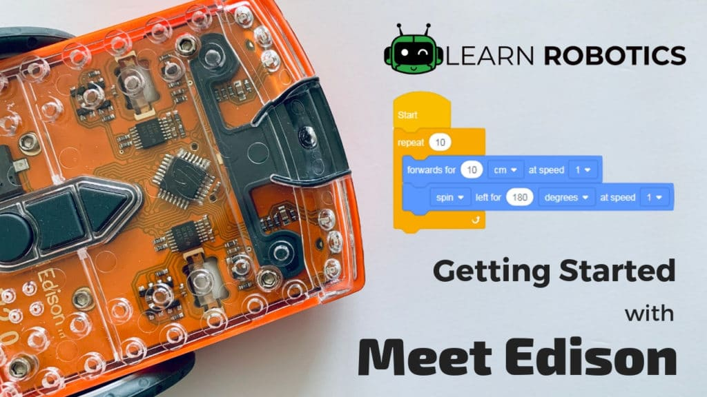 How to Get Started with Meet Edison Robots
