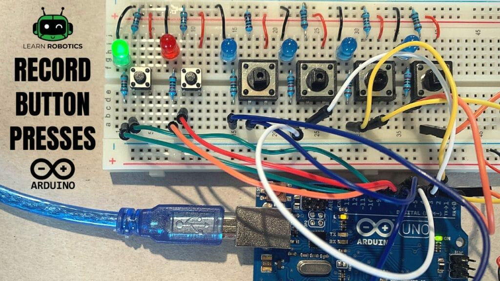How to Record a Push Button Sequence with Arduino