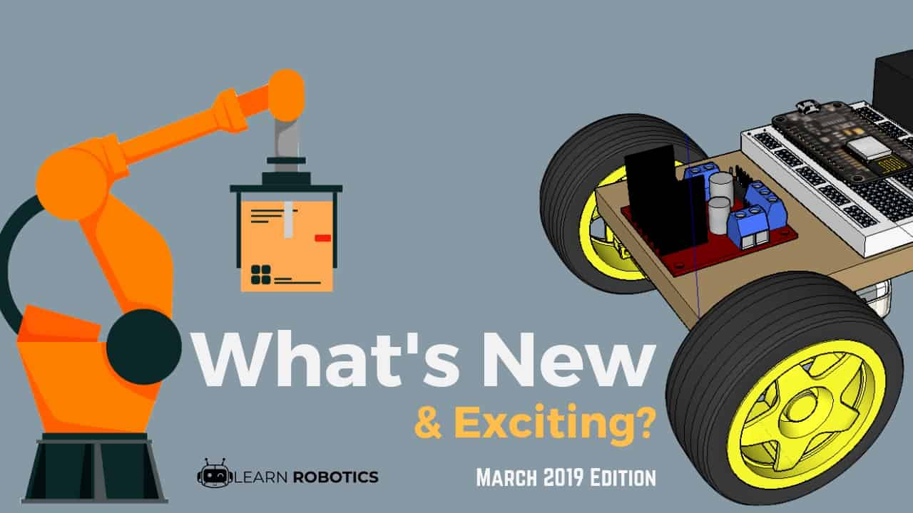 What's New & Exciting? March 2019 Edition