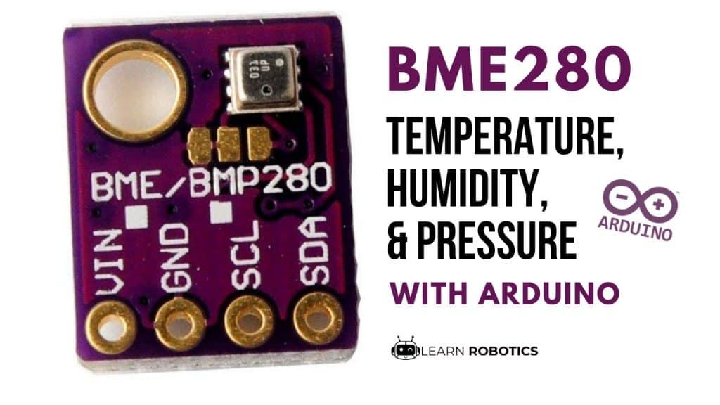 BME280 Sensor with Arduino Tutorial