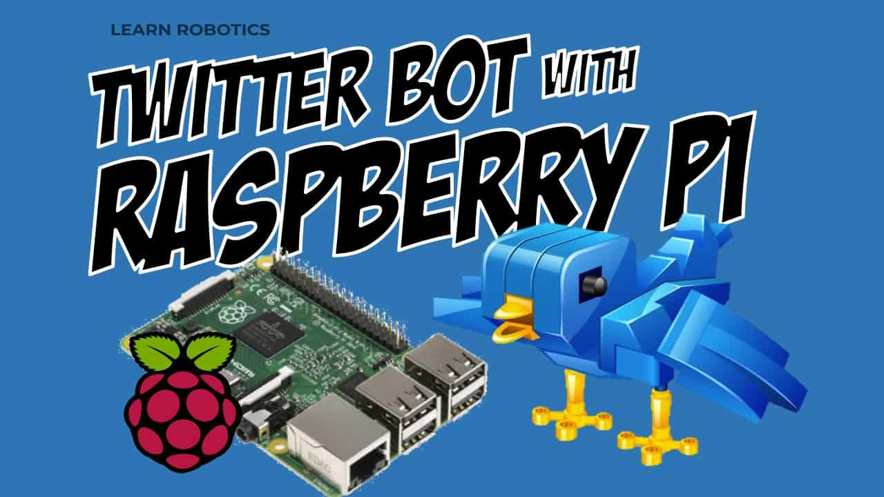 Build a Twitter Bot with Raspberry Pi