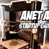Anet A8 Startup Guide