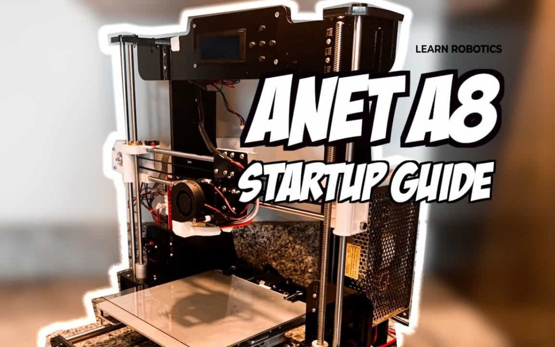 3D print with Anet A8 Starter Guide