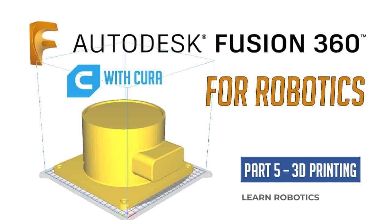Fusion 360 Tutorial for Robotics (Part 5)