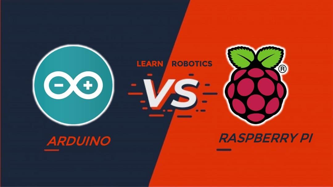 Arduino vs Raspberry Pi for Robotics