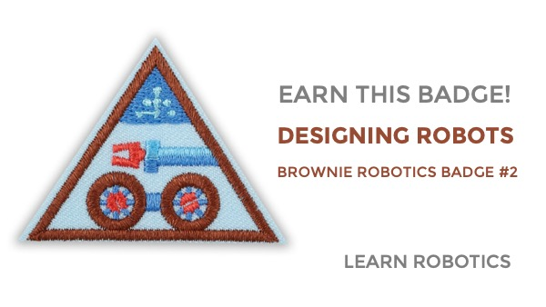designing robots badge brownie girl scouts