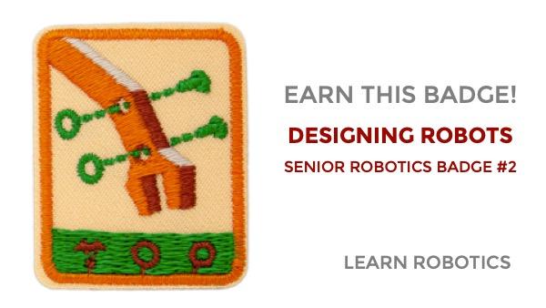 designing robots senior robotics badge