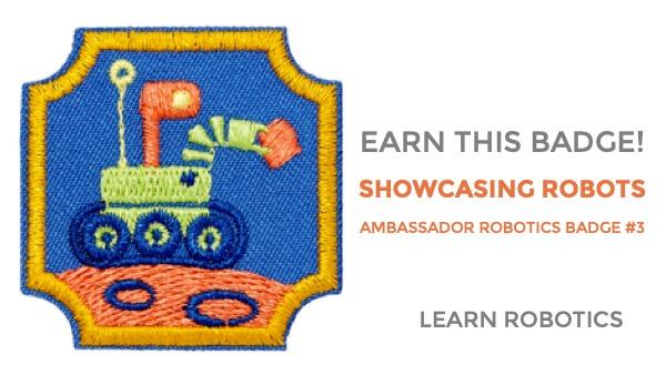 showcasing robots ambassador robotics badge