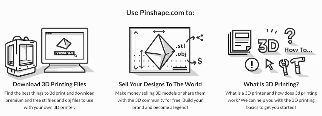 Pinshape is an Alternative to Thingiverse where you can find 3D printer files to download