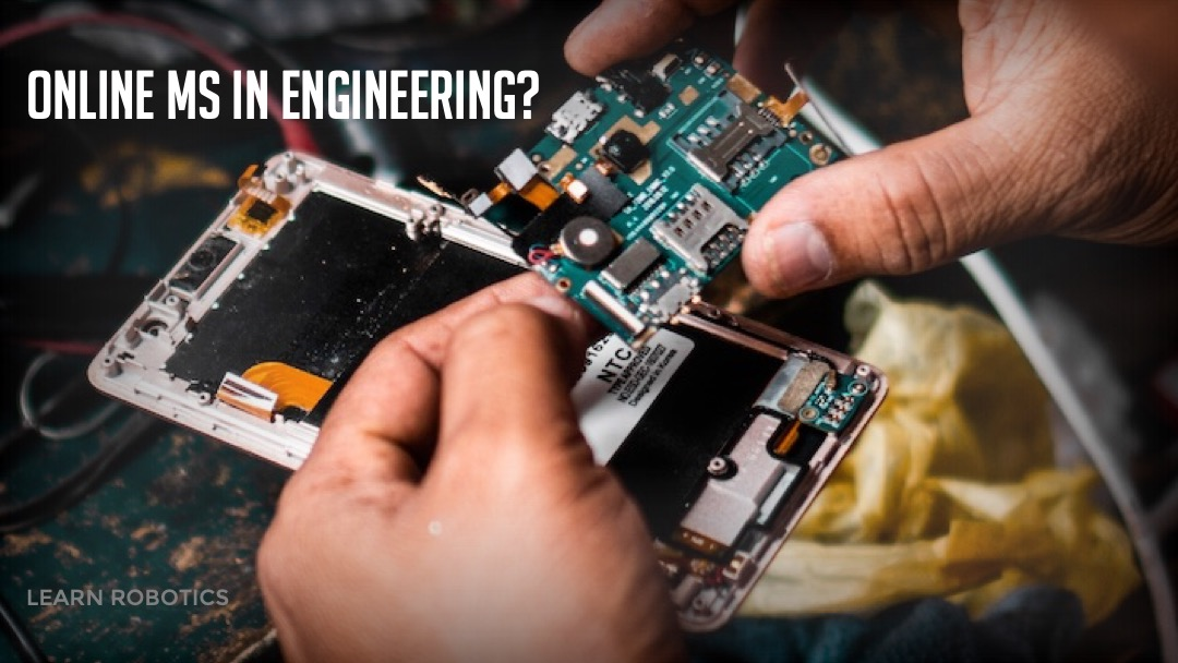 Should you get an Engineering Master's Degree Online?