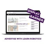 promote your product with display advertising options and ad banners by Learn Robotics
